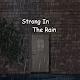 StrongInTheRain para PC Windows