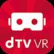 dTV VR