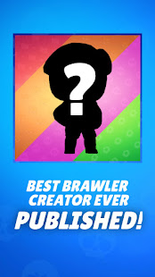 Create Your Brawler - for Brawl Stars 1.1 APK + Мод (Unlimited money) за Android