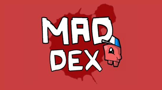Mad Dex MOD (Unlimited Money) 1