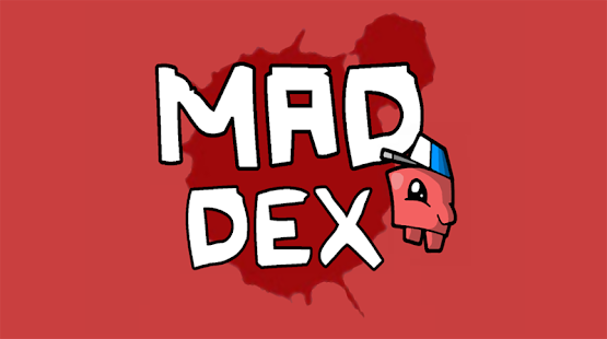 Mad Dex Screenshot