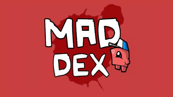 Mad Dex 1.4.3 Screenshots 9