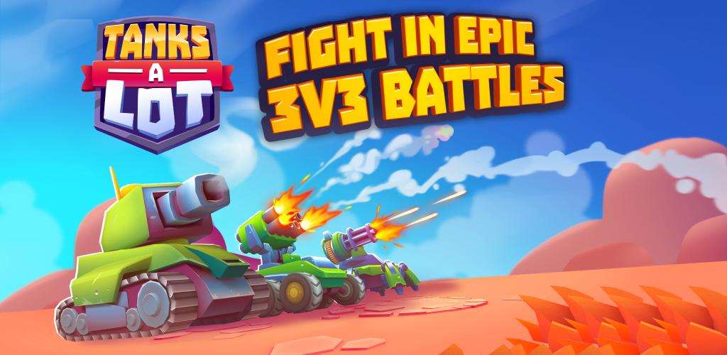 Tanks a Lot - 3v3 Battle Arena poster 0