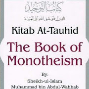 The Book of Monotheism - Kitab At-Tauhid