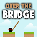 Over The Bridge PRO