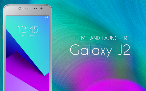 Theme For Galaxy J2 Apps On Google Play