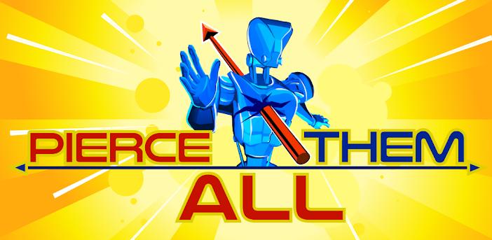 Pierce Them All! 3D