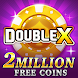 DoubleX Casino - Free Slots - Androidアプリ