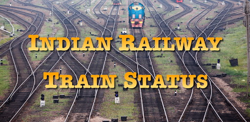Indian Railway Train Status : Where is my Train - Apps on Google Play