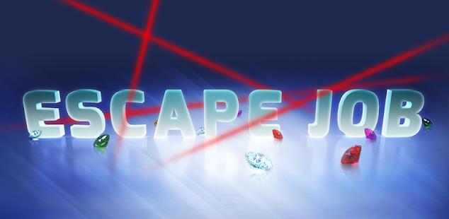 escape job hack