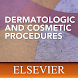 Dermatologic and Cosmetic Procedures