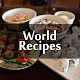 All free Recipes : World Cuisines Apk
