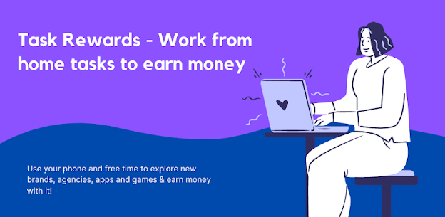 Task Rewards – Work from home tasks to earn money 1