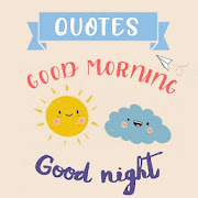 Good morning good night quotes app everyday wishes