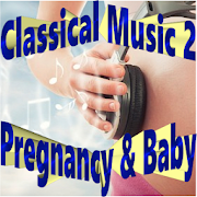 Classical Music for Pregnancy & Baby 2 | Ringtone