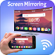 Screen Mirroring - Androidアプリ