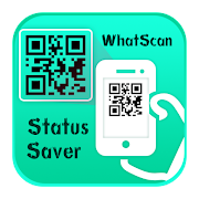 Status Saver + WhatScan Web 2021 - 100% FREE
