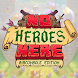 No Heroes Here - Androidアプリ