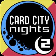 Card City Nights 2