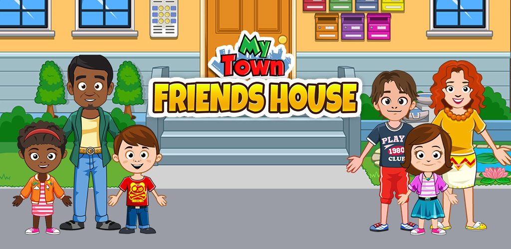 My Town : Best Friends' House games for kids poster 0