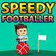 Speedy Footballer para PC Windows