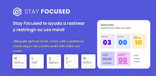 Stay Focused - Bloque de aplicaciones y sitios web - Aplicaciones en Google Play