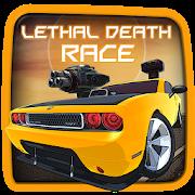 Lethal Death Race