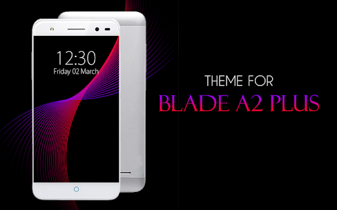 Theme for ZTE Blade App Download For Pc (Windows/mac Os) 1