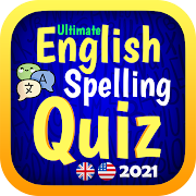 Ultimate English Spelling Quiz : New 2021 Version