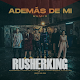 RusherKing Mp3 (Además de Mí Remix)
