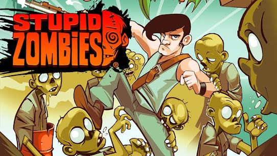 Stupid Zombies MOD Apk 3.2.8 (Unlocked) 1
