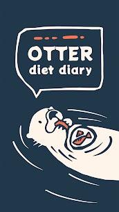 Otter – Diet Diary 1
