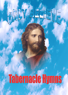 Only Believe Tabernacle Hymn For Windows 7/8/10 Pc And Mac   Download & Setup 1