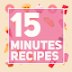 15 Minutes Recipes Apk
