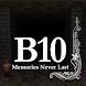 B10 Memories Never Last - Androidアプリ