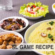 SL GAME RECIPE