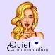 Quiet Communication