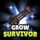 生存者キーリポート (Grow Survivor) - Androidアプリ