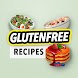 Gluten free Recipes: Healthy Cookbook - Androidアプリ