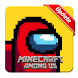 New Among Us Minecraft PE 2020 - Androidアプリ