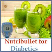 NutriBullet Recipes - Smoothie Recipes (Diabetics)