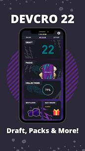 DEVCRO 22 – Draft, Packs & More! Mod Apk 4 (Unlimited Money) 1