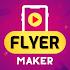 VideoFlyers: Video Flyer Maker