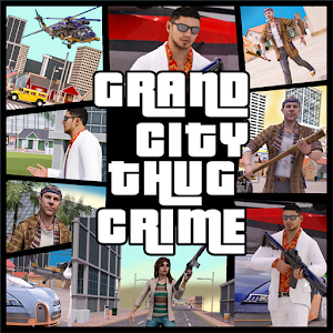 Grand City Thug Crime Game