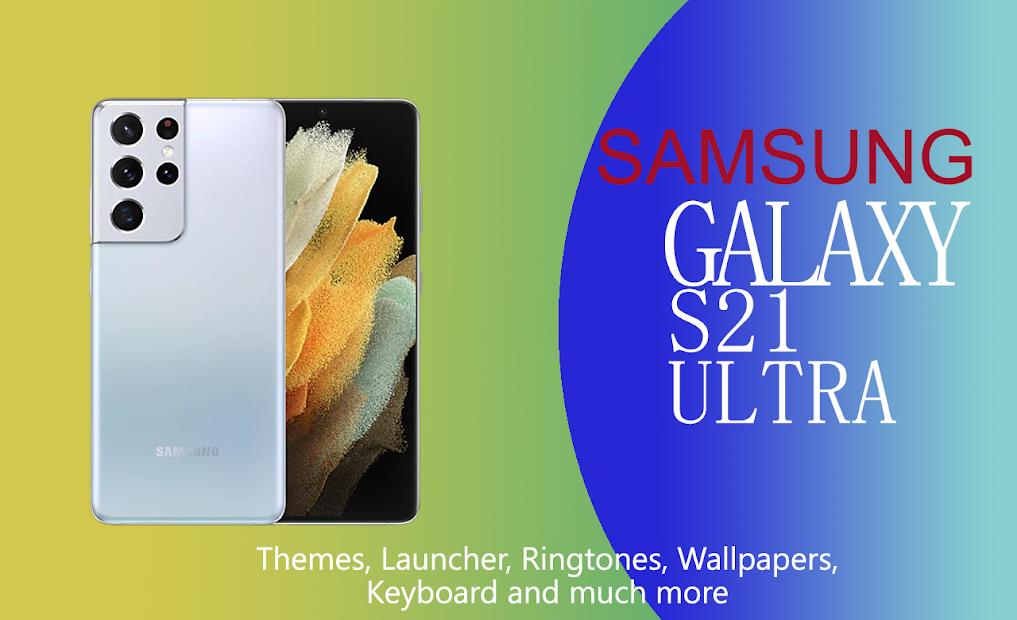 Samsung Galaxy S21 Ultra Theme, Launcher,Wallpaper screenshot 1