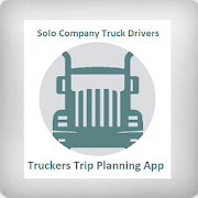 Truckers Trip Planning App (Solo Company Drivers )