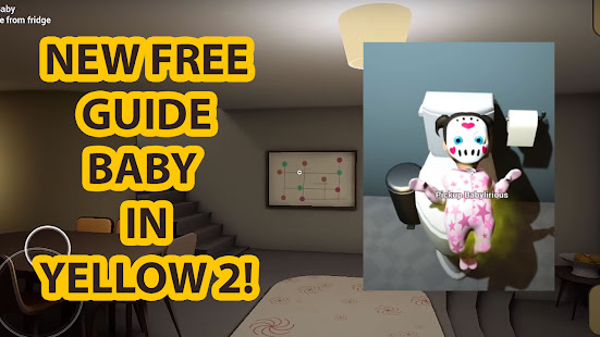 Image For Guide for baby in yellow walkthrough (Unofficial) Versi 1.0 4
