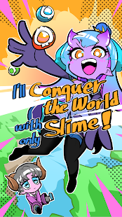 I'll Conquer the World with only Slime!