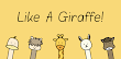 Like A Giraffe! kostenlos am PC spielen, so geht es!