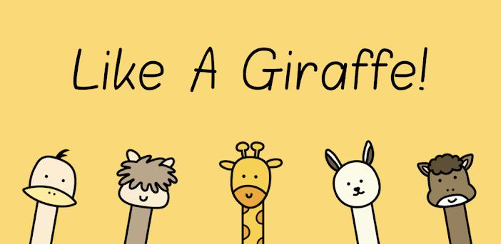Like A Giraffe!